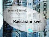Jelena Lengold, Rascarani svet